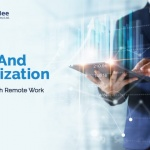 ERP And Digitization Helping With Remote Work